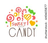 sweet candy logo. colorful hand ... | Shutterstock .eps vector #640605877