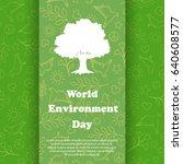 world environment day. ecology... | Shutterstock .eps vector #640608577