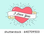 old ribbon with message i love... | Shutterstock . vector #640709503