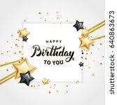 happy birthday star balloon | Shutterstock .eps vector #640863673