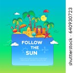 follow the sun   travel... | Shutterstock .eps vector #640930723