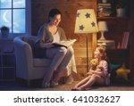 family reading bedtime. pretty... | Shutterstock . vector #641032627