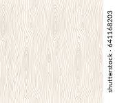 wood seamless pattern. vector... | Shutterstock .eps vector #641168203