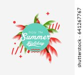 summer holiday greeting card... | Shutterstock .eps vector #641267767