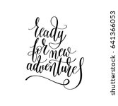 ready for new adventures... | Shutterstock . vector #641366053