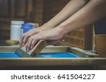 screen printing equipment and... | Shutterstock . vector #641504227