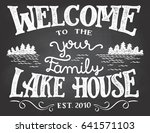 welcome to the your family lake ... | Shutterstock .eps vector #641571103