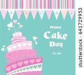 international cake day. july 20.... | Shutterstock . vector #641729953
