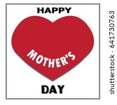 happy mother day isolated on...   Shutterstock .eps vector #641730763