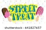 vector flat ice cream truck ... | Shutterstock .eps vector #641827657