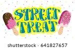 vector flat ice cream truck ... | Shutterstock .eps vector #641827657