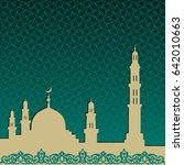 background with a mosque and a... | Shutterstock .eps vector #642010663