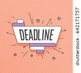 deadline. retro design element... | Shutterstock .eps vector #642171757