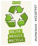 reuse reduce recycle vector...   Shutterstock .eps vector #642187957