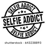 selfie addict round grunge...   Shutterstock .eps vector #643238893