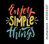 enjoy simple things... | Shutterstock .eps vector #643341337