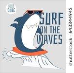 Stock vector surfer shark illustration vector for baby print design 643344943