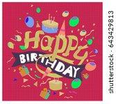happy birthday typography... | Shutterstock .eps vector #643429813