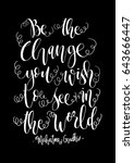 be the change you wish to see... | Shutterstock .eps vector #643666447