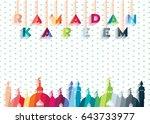 ramadan kareem   muslim holiday ... | Shutterstock .eps vector #643733977