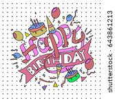 happy birthday typography... | Shutterstock .eps vector #643861213