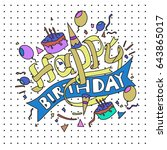 happy birthday typography... | Shutterstock .eps vector #643865017