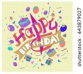 happy birthday typography... | Shutterstock .eps vector #643879027