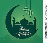 selamat hari raya aidilfitri... | Shutterstock .eps vector #643942357