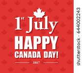 happy 1th of july canada day... | Shutterstock . vector #644002243