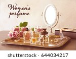 women's perfume. tray with... | Shutterstock . vector #644034217