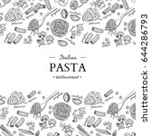 italian pasta restaurant vector ... | Shutterstock .eps vector #644286793