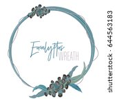 eucalyptus round wreath with... | Shutterstock .eps vector #644563183