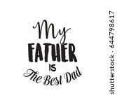 happy father's day typographic... | Shutterstock .eps vector #644798617