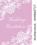 wedding card with white lace... | Shutterstock .eps vector #644860717
