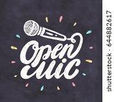 open mic. chalkboard sign.   Shutterstock .eps vector #644882617