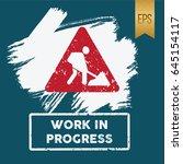 work in progress icon vector... | Shutterstock .eps vector #645154117