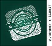 make love not war chalk emblem...   Shutterstock .eps vector #645228697