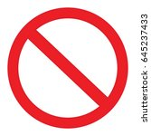 not allowed sign prohibition... | Shutterstock .eps vector #645237433