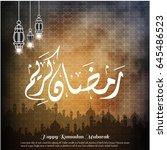 creative typography of ramadan... | Shutterstock .eps vector #645486523
