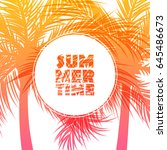summertime background with palm ... | Shutterstock .eps vector #645486673