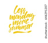 less monday  more summer.... | Shutterstock .eps vector #646291207