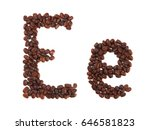 Letter E Made Of Coffee Beans ...