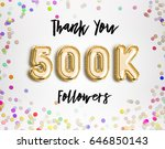 500k or 500000 thank you gold... | Shutterstock . vector #646850143