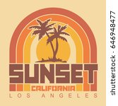 california sunset typography ... | Shutterstock .eps vector #646948477