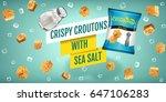 crispy croutons ads. vector...   Shutterstock .eps vector #647106283