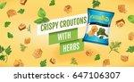 crispy croutons ads. vector... | Shutterstock .eps vector #647106307