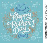 happy fathers day best dad.... | Shutterstock .eps vector #647147257