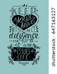 hand lettering keep your heart. ... | Shutterstock .eps vector #647163127