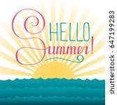 handwriting phrase hello summer ... | Shutterstock .eps vector #647199283