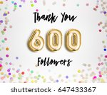 600 or six hundred thank you... | Shutterstock . vector #647433367
